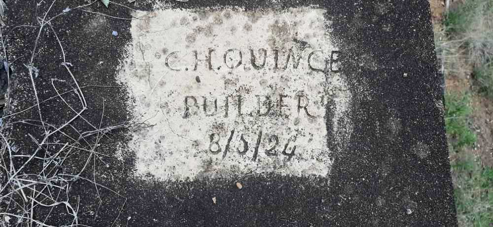 lettering inscribed on concrete in 1924, CH Quince , Builder